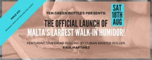 Read more about the article Launch of Malta's largest walk in Humidor @Ten green bottles 18th August