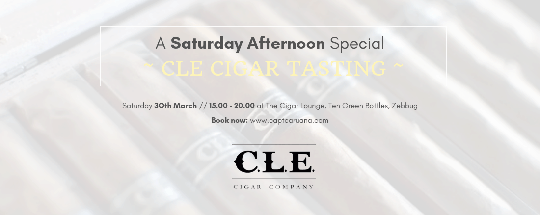 Cle cigar Event @ Ten Green bottles on 30/03/2019 @ 4:00pm