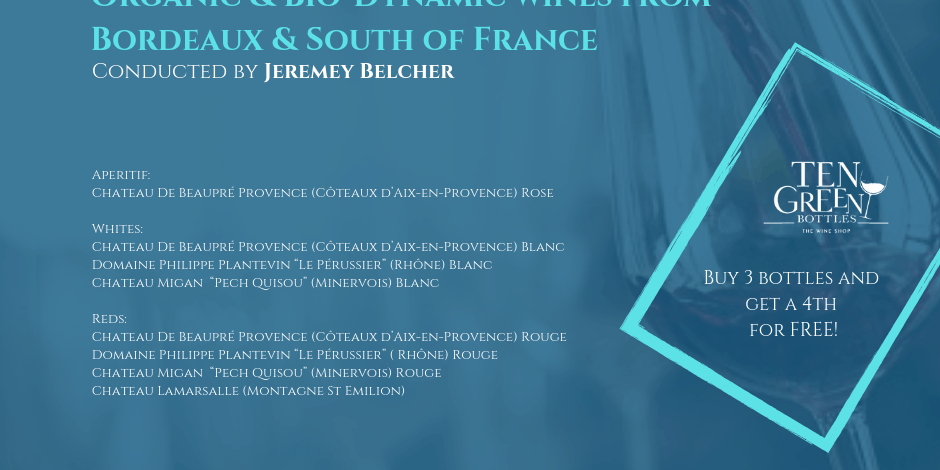 6th June Organic & Bio- Dynamic wines- Bordeaux and South of France