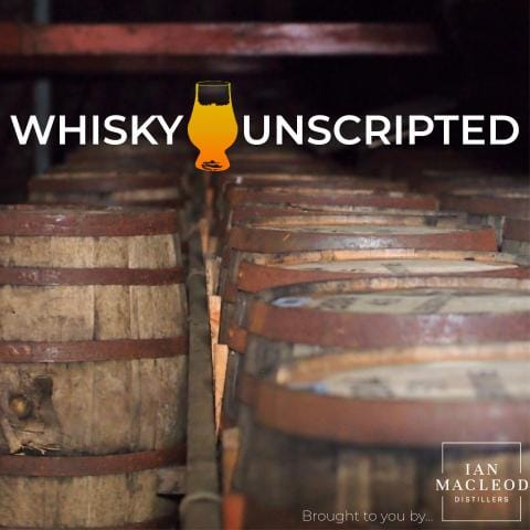 Whisky Unscripted – Online Free Podcast